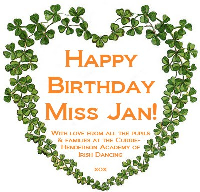 Happy birthday Miss Jan Currie Henderson Academy of Irish Dancing Sydney Australia